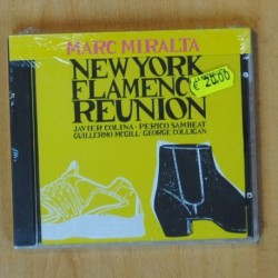 MARC MIRALTA - NEW YORK FLAMENCO REUNION - CD