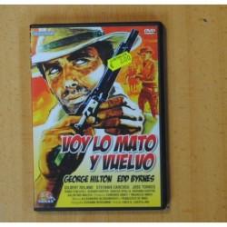 VOY LO MATO Y VUELVO - DVD