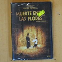 MUERTE ENTRE LAS FLORES - DVD