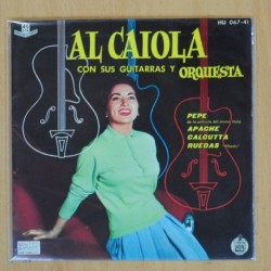 AL CAIOLA CON SUS GUITARRAS Y ORQUESTAS - PEPE + 3 - EP