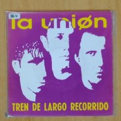 LA UNION - TREN DE LARGO RECORRIDO - SINGLE