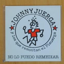 JOHNNY JUERGA Y LOS QUE REMONTAN EL PISUERGA - NO LO PUEDO REMEDIAR - SINGLE