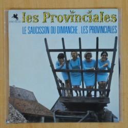 LES PROVINCIALES - LE SAUCISSON DU DIMANCHE - SINGLE