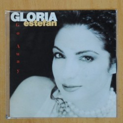 GLORIA ESTEFAN - GO AWAY - SINGLE