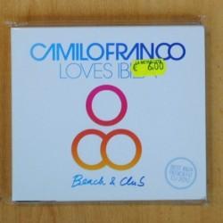 CAMILO FRANCO - LOVES IBIZA BEACH & CLUB - CD