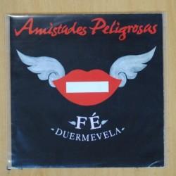 AMISTADES PELIGROSAS - FE / DUERMEVELA - SINGLE