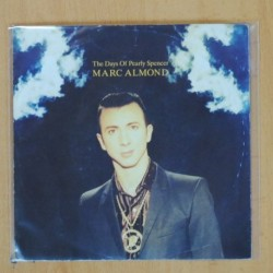 MARC ALMOND - THE DAYS OF PEARLY SPENCER - SINGLE