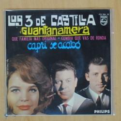 LOS 3 DE CASTILLA - GUANTANAMERA + 3 - EP