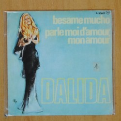 DALIDA - BESAME MUCHO / PARLE MOI D'AMOUR MON AMOUR - SINGLE