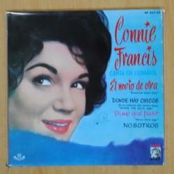 CONNIE FRANCIS - EL NOVIO DE OTRA + 3 - EP