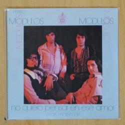 LOS MODULOS - NO QUIERO PENSAR EN ESE AMOR / MARI MARI MARI - SINGLE