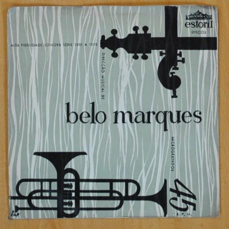 BELO MARQUES - ROMARIAS + 3 - EP