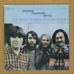 CREEDENCE CLEARWATER REVIVAL - RUN THROUGH THE JUNGLE / UP AROUND THE BEND - SINGLE