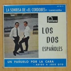 LOS DOS ESPAÑOLES - LA SONRISA DEL CORDOBES + 3 - EP