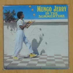 MUNGO JERRY - IN THE SUMMERTIME - SINGLE
