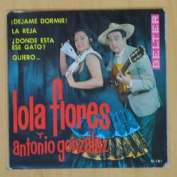 LOLA FLORES Y ANTONIO GONZALEZ - DEJAME DORMIR + 3 - EP
