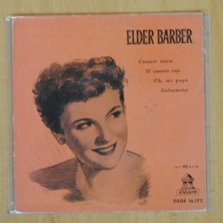 ELDER BARBER - CANARIO TRISTE + 3 - EP