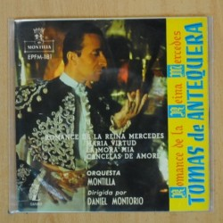 TOMAS DE ANTEQUERA - ROMANCE DE LA REINA MERCEDES - EP