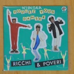 RICCHI & POVERI - VOULEZ VOUS DANSER - SINGLE