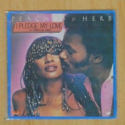 PEACHES & HERB - I PLEDGE MY LOVE - SINGLE