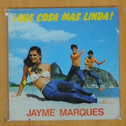JAYME MARQUES - QUE COSA MAS LINDA - SINGLE