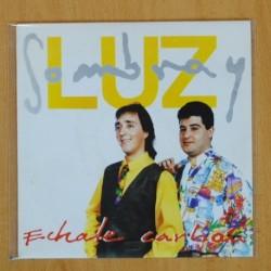SOMBRA Y LUZ - ECHALE CARBON - SINGLE