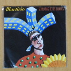 MARTIRIO - SEVILLANAS DE LOS BLOQUES / LA PERLA - SINGLE