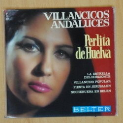 PERLITA DE HUELVA - VILLANCICOS ANDALUCES - EP