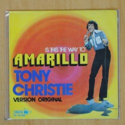 TONY CHRISTIE - IS THIS THE WAY TO AMARILLO - SINGLE