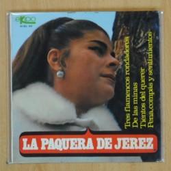 LA PAQUERA DE JEREZ - TRES FLAMENCOS RONDADORES + 3 - EP