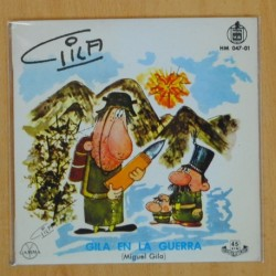 GILA - GILA EN LA GUERRA / GILA VIOLINISTA - SINGLE