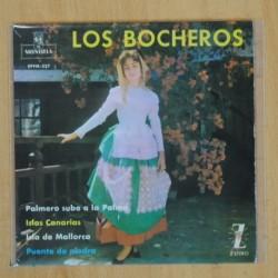 LOS BOCHEROS - PALMERO SUBE A LA PALMA + 3 - EP