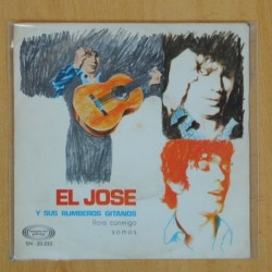 EL JOSE Y SUS RUMBEROS GITANOS - LLORA CONMIGO / SOMOS - SINGLE