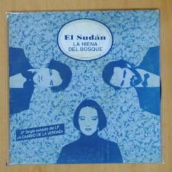 EL SUDAN - LA HIENA DEL BOSQUE - SINGLE