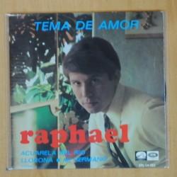 RAPHAEL - TEMA DE AMOR - EP