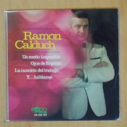RAMON CALDUCH - UN SUEÑO IMPOSIBLE + 3 - EP