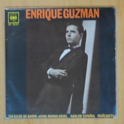 ENRIQUE GUZMAN - 100 KILOS DE BARRO + 3 - EP