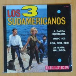 LOS 3 SUDAMERICANOS - LA BANDA BORRACHA + 3 - EP
