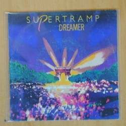 SUPERTRAMP - DREAMER / YOU STARTED LAUGHING - SINGLE