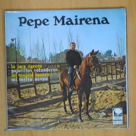 PEPE MAIRENA - LA JACA TORERA + 3 - EP