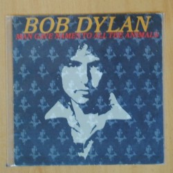 BOB DYLAN - MAN GAVE NAMES TO ALL THE ANIMALS - SINGLE