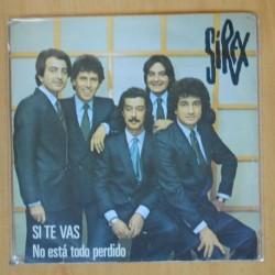 SIREX - SI TE VAS / NO ESTA TODO PERDIDO - SINGLE