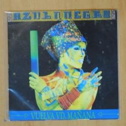 AZUL Y NEGRO - VUELVA VD MAÑANA - SINGLE