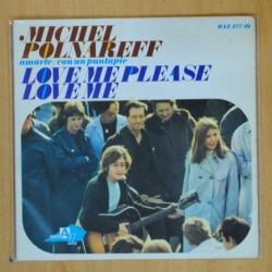 MICHEL POLNAREFF - LOVE ME PLEASE LOVE ME + 2 - EP