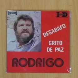 RODRIGO - DESABAFO / GRITO DE PAZ - SINGLE