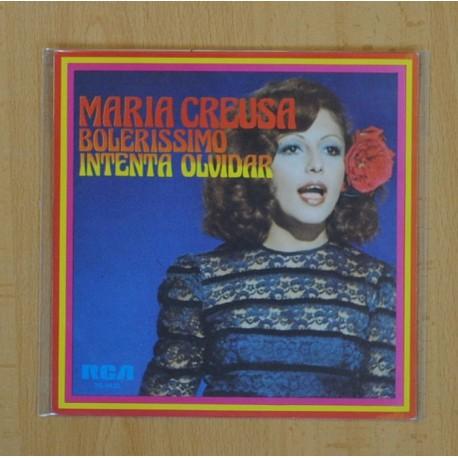 MARIA CREUSA - BOLERISSIMO, INTENTA OLVIDAR - SINGLE