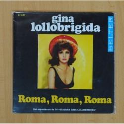 GINA LOLLOBRIGIDA - ROMA, ROMA, ROMA, FRA TE EME CONFIDENZIALMENTE - SINGLE