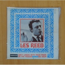 LES REED - DON´T LINGER WITH YOUR FINGER ON THE TRIGGER, BIG DRUM - SINGLE